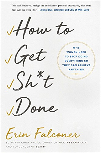 Amazon how to get sht done why women need to stop doing how to get sht done why women need to stop doing everything so fandeluxe Image collections