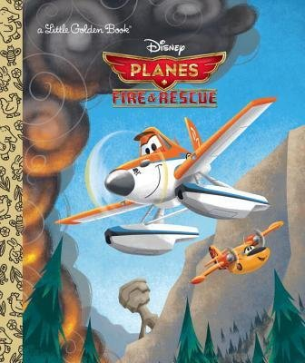[ Fire & Rescue (Disney Planes: Fire & Rescue) By Gannaway, Bobs ( Author ) Hardcover 2014 ]