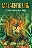 Malachite Lion, Richard Modlin, 1403373337