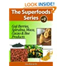 The Top Healthy And Nutritious Superfoods - Learn How To Live A Longer, Healthier And Sexier Life (The Secret Superfoods Series Book 1)