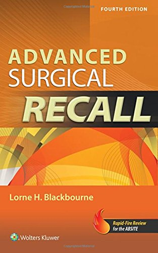 Advanced Surgical Recall, 4e (Recall Series) by LWW