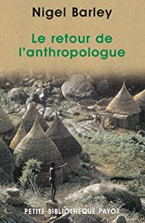 Le retour de l'anthropologue par Barley