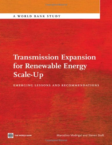 Transmission Expansion for Renewable Energy Scale-Up: Emerging Lessons and Recommendations (World Bank Studies)