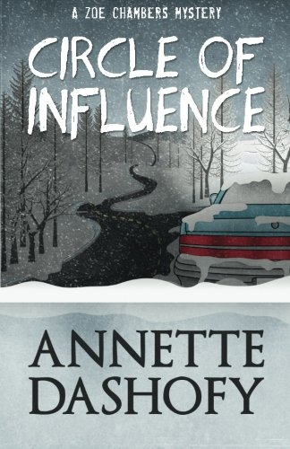 (Circle of Influence (A Zoe Chambers Mystery) (Volume 1))