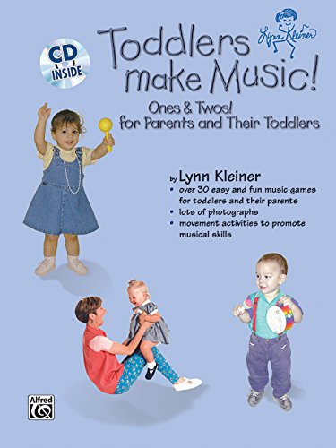 Toddlers Make Music! Ones & Twos!: For Parents and Their Toddlers, Book & CD