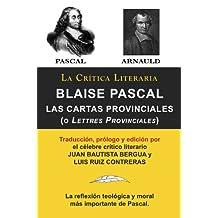 Blaise Pascal: Cartas Provinciales o Lettres Provinciales, Colección La Crítica Literaria por el célebre crítico literario Juan Bautista Bergua, Ediciones Ibéricas