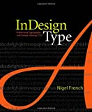 InDesign Type, Nigel French, 0321385446
