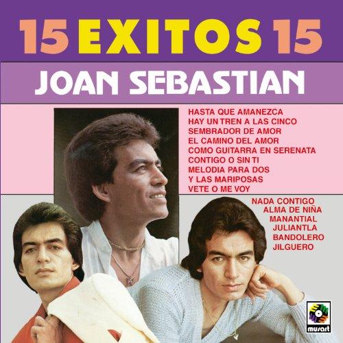 15 Exitos 15 - Joan Sebastian