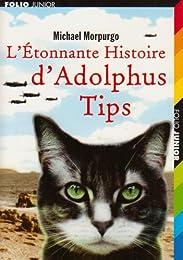 L' étonnante histoire d'Adolphus Tips