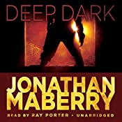 Deep, Dark: An Exclusive Short Story | Jonathan Maberry
