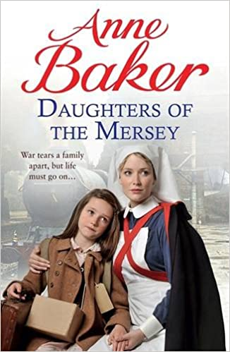 Daughters of the Mersey: War rips a family apart, but life must go on...