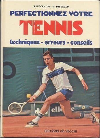 Pda ebook téléchargements Perfectionnez votre tennis : Techniques, erreurs, conseils iBook