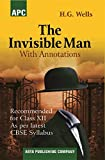 The Invisible Man (With Annotations) Class - XII