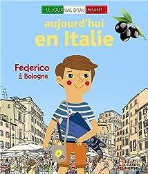 Aujourd'hui en Italie: Federico à Bologne