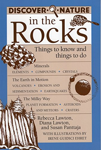 Discover Nature in the Rocks: Things to Know and Things to Do (Discover Nature Series)