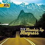 Best Of Mountain Top Bluegrass