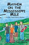 Mayhem on the Mississippi Mile, John Koblas, 0878392939