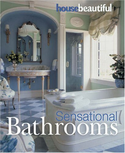 House Beautiful Sensational Bathrooms pdf epub