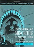 img - for Encyclopedia of Minorities in American Politics: Volume 2<br> Hispanic Americans and Native Americans (American Political Landscape Series) by Andrew L. Aoki (2000-01-13) book / textbook / text book