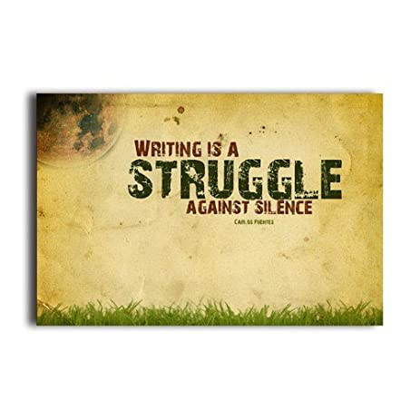 Amazon.com: Motto Of Life Quote Words Writing Is A Struggle Against ...