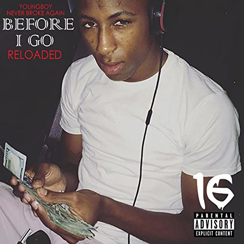 Before I Go Reloaded [Explicit]