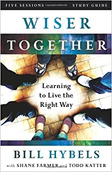 Book Wiser Together Study Guide: Learning to Live the Right Way May 27, 2014