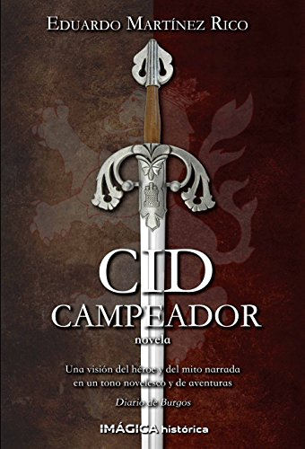 Cid Campeador (Spanish Edition)