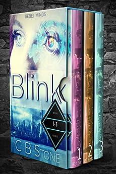 Blink 1-3: Rebel Minds Bundle by [Stone, C.B.]