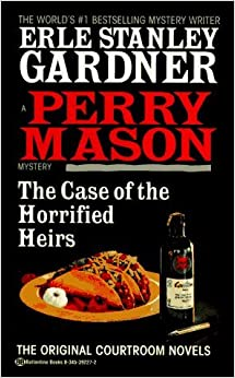 Book The Case of the Horrified Heirs (Perry Mason Mysteries (Fawcett Books)) by Erle Stanley Gardner (1995-08-30)