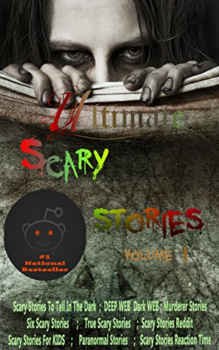 Ultimate scary Stories(the most stories of reddit & full series ):