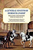 A General System of Horsemanship, William Cavendish, 1570765537