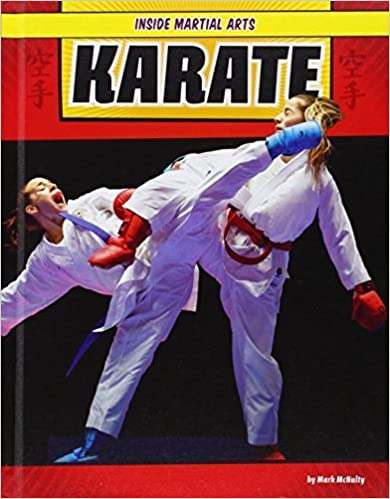 Livres audio gratuits Téléchargements MP3 Karate (Inside Martial Arts) by McNulty, Mark (2015) Hardcover PDF RTF DJVU