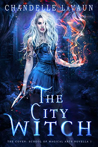 The City Witch (The Coven: School of Magical Arts Novella Book -