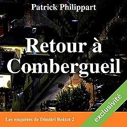 Retour à Combergueil (Les enquêtes de Dimitri Boizot 2)