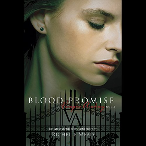 Blood Promise: Vampire Academy, Book 4 Audiobook [Free Download by Trial] thumbnail