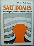 img - for Salt Domes Gulf Region, United States and Mexico book / textbook / text book