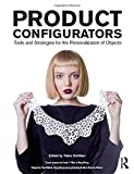Product Configurators: Tools and Strategies for the Personalization of Objects