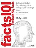 Studyguide for Medical Surgical Nursing, Cram101 Textbook Reviews, 1478499036