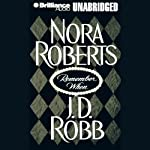 Remember When (includes 'Big Jack': In Death, Book 17.5) | Nora Roberts,J. D. Robb