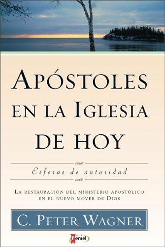 Apostoles en la Iglesia de Hoy (Spanish Edition)