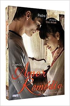 Book Quando o Amor É o Remédio