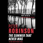 The Summer That Never Was | Peter Robinson