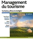 Management du tourisme 3e édition : Territoires, offres et stratégies