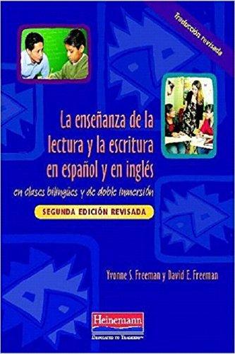 La ensenanza de la lectura y la escritura en espanol y en ingles: en clases bilingues y de doble inmersion, Segunda edic