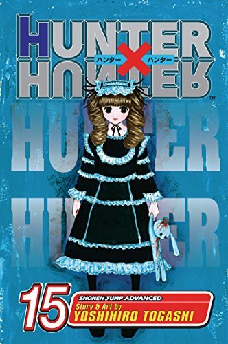Download Hunter X Hunter, Volume 15 by Yoshihiro Togashi (3-Jul-2007) Paperback ebook