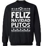 Raxo Feliz Navidad Putos Christmas sweatshirt Ugly Christmas sweater Funny Christmas Sweater Party Holiday sweater Black XL