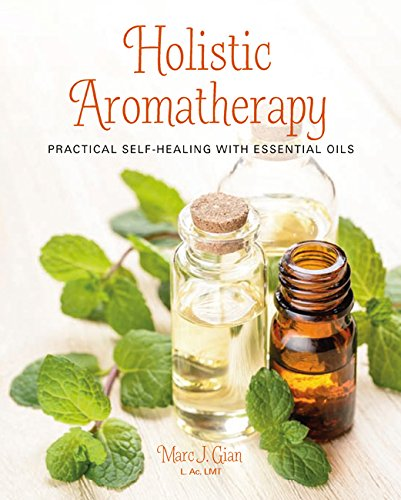 Holistic Aromatherapy: Practical self-healing with essential oils (Chart Hand Massage)