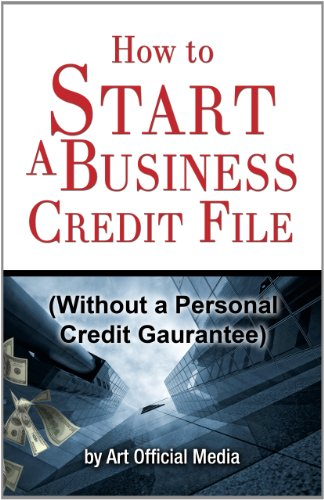 Amazon how to start business credit without a personal how to start business credit without a personal guarantee by credit self reheart Image collections