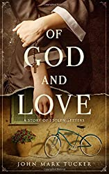 Of God and Love: A story of stolen letters