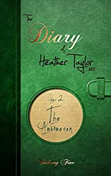 The Arboretum (The Diary of Heather Taylor Book 2)